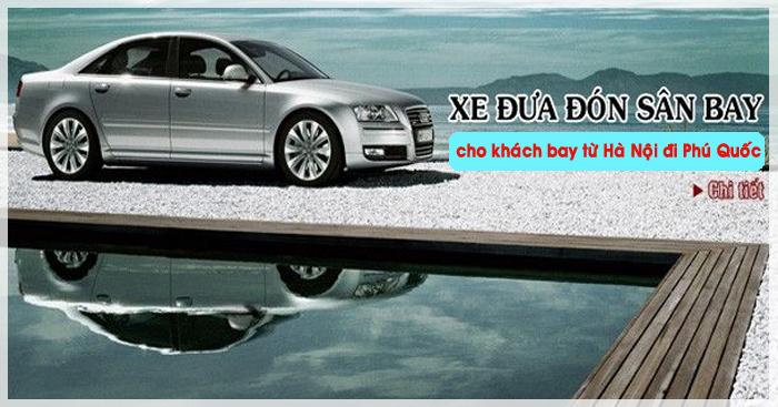 xe-dua-don-khach-bay-tu-ha-noi-di-phu-quoc